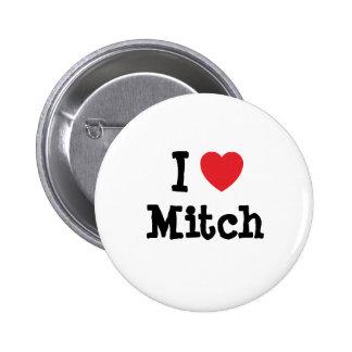 I love Mitch heart custom personalized Pinback Button
