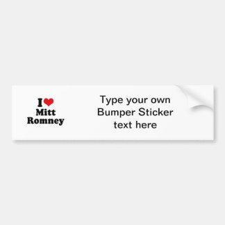 I LOVE MITT ROMNEY BUMPER STICKER