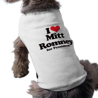 I Love Mitt Romney for President Dog Clothes