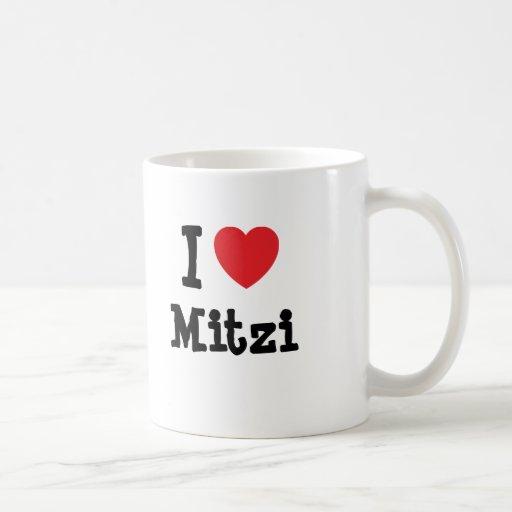 I love Mitzi heart T-Shirt Coffee Mug
