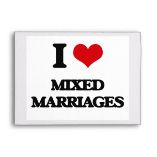 I Love Mixed Marriages Envelope