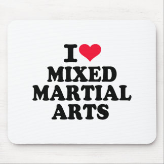 I love Mixed Martial Arts Mouse Pads
