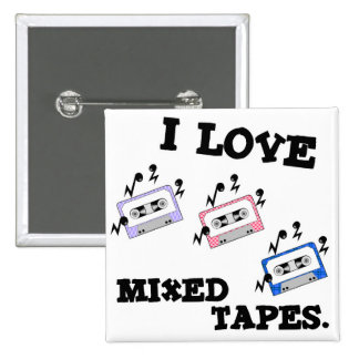 I Love Mixed Tapes Pinback Button