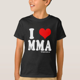I Love MMA T-Shirt