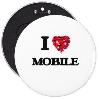 I Love Mobile 6 Inch Round Button