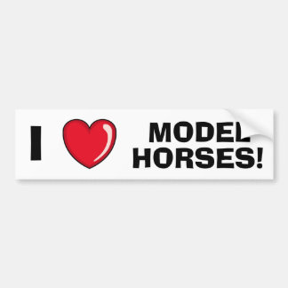 I Love Model Horses Bumper Sticker