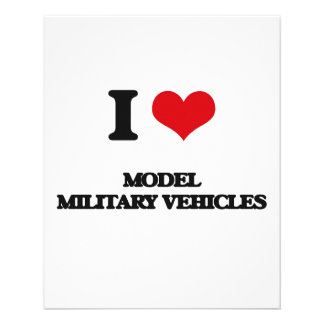 I Love Model Military Vehicles Personalized Flyer