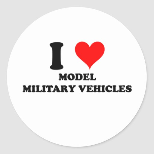 I Love Model Military Vehicles Stickers