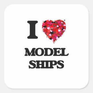 I Love Model Ships Square Sticker