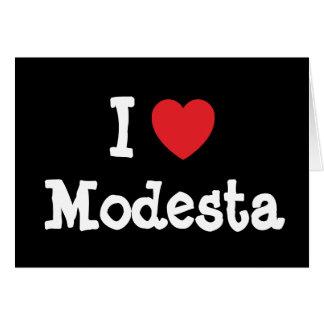 I love Modesta heart T-Shirt Greeting Card
