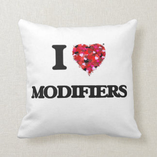 I Love Modifiers Pillow