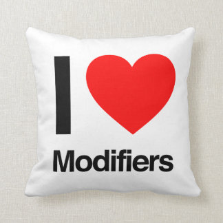 i love modifiers pillows