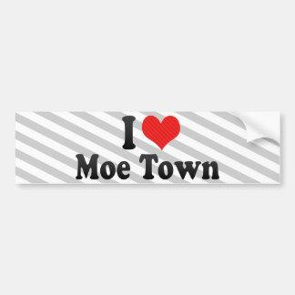 I Love Moe Town Bumper Sticker