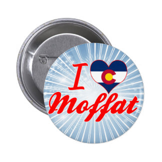 I Love Moffat, Colorado Pins