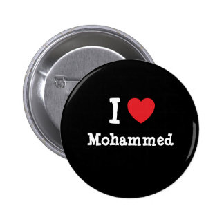 I love Mohammed heart custom personalized Pins