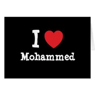 I love Mohammed heart custom personalized Greeting Card