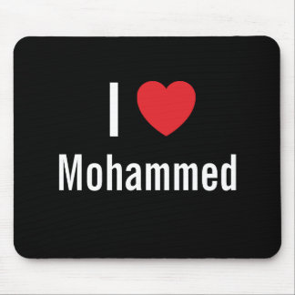 I love Mohammed Mouse Pads