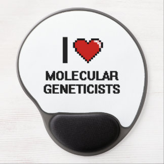I love Molecular Geneticists Gel Mouse Pad