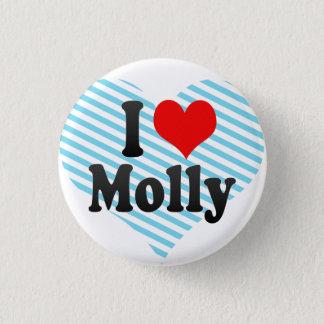 I love Molly Pinback Button