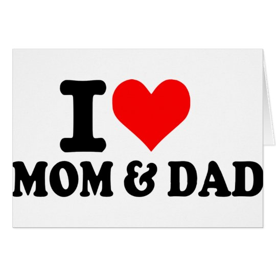 I love mom and dad card
