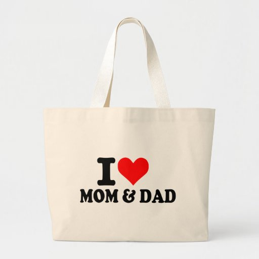 I love mom and dad tote bags