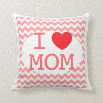 I Love Mom Chevron Pillow