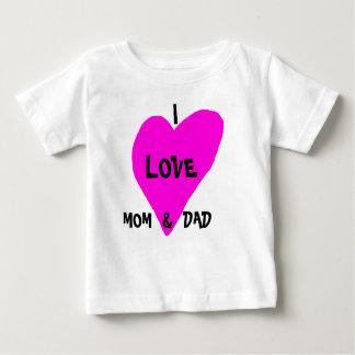 I love mom & dad baby T-Shirt
