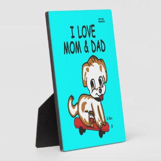 I Love Mom & Dad Lil Max Plaque