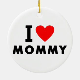 i love mom heart mommy text message mother symbol ceramic ornament