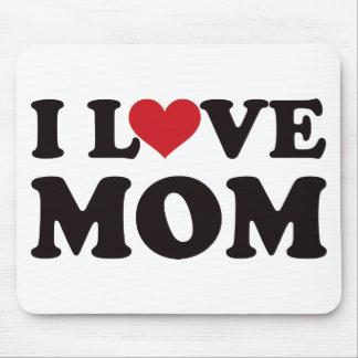 I Love Mom Mouse Pad
