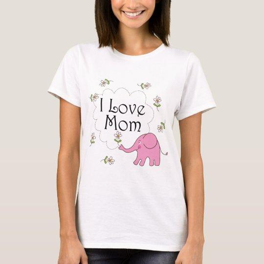 I Love Mom Pink Elephant T-Shirt