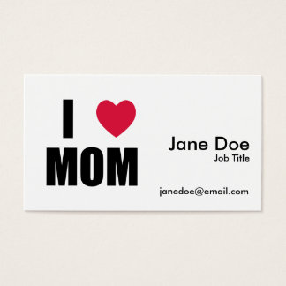 I Love Mom - Red Heart - Black Text Business Card