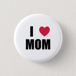 I Love Mom - Red Heart - Black Text Pinback Button