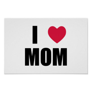 I Love Mom - Red Heart - Black Text Poster