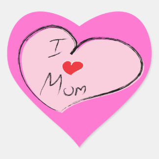 I Love Mom Heart Sticker