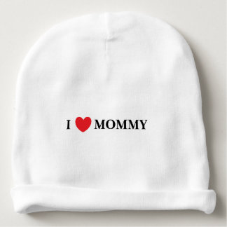 """I Love Mommy"" Baby Hat"