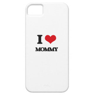 I Love Mommy iPhone 5 Cases