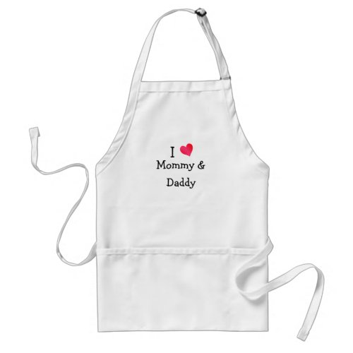 I Love Mommy  Daddy Adult Apron