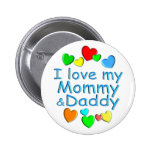 I Love Mommy & Daddy Buttons