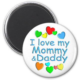 I Love Mommy & Daddy 2 Inch Round Magnet