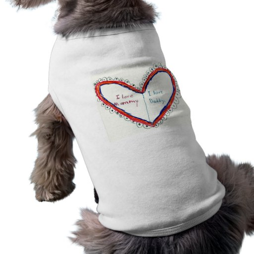 I Love Mommy & Daddy Shirt for you K-9 Pet Doggie Tee