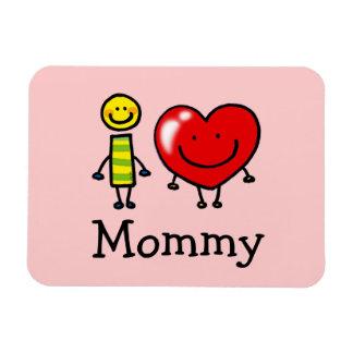 i love mommy magnet
