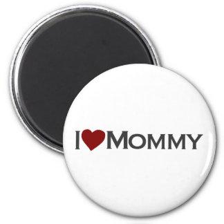 I love mommy refrigerator magnet