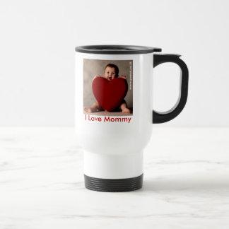 I love Mommy Mug