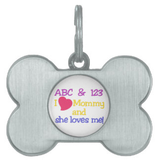 I Love Mommy Pet Tag