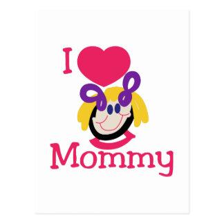 I Love Mommy Postcard