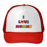 I Love Mommy T-shirts and Gifts Trucker Hat