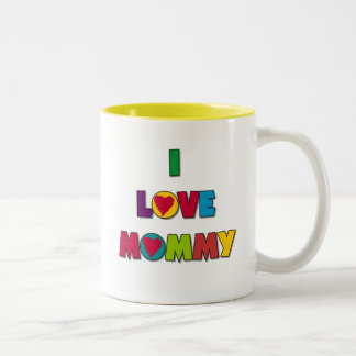 I Love Mommy T-shirts and Gifts Two-Tone Coffee Mug