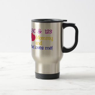 I Love Mommy Travel Mug