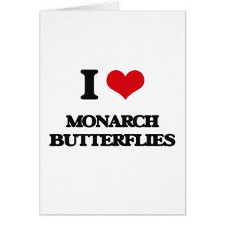 I love Monarch Butterflies Greeting Card